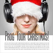 Prog Your Christmas! by Various Artists