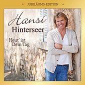 Heut' ist Dein Tag (Jubiläums-Edition) von Hansi Hinterseer