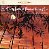 Hawaii's Calling Me by Marty Robbins