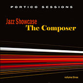 Jazz Showcase: The Composer, Vol. 3 by Various Artists