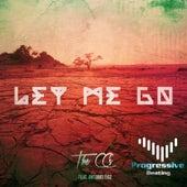 Let Me Go (feat. Antonio Figz) by C.C.S.