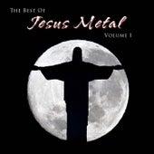 The Best of Jesus Metal, Vol. 1 by Various Artists
