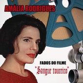 """Fados do filme """"Sangue Toureiro"""" de Amalia Rodrigues"""
