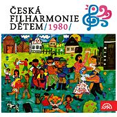 Czech Philharmonic for Children /1980/ by Various Artists