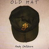 Old Hat by Andy Gullahorn