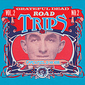 Road Trips Vol. 2 No. 2: 2/14/68 de Grateful Dead