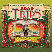 Road Trips Vol. 1 No. 3: 7/31/71 de Grateful Dead