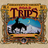 Road Trips Vol. 4 No. 3: 11/20/73 - 11/21/73 de Grateful Dead
