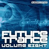 Future Trance - Volume Eight - EP by Various Artists