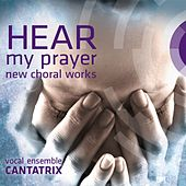 Hear My Prayer by Cantatrix