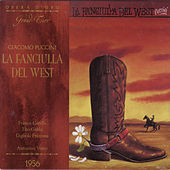 Giacomo Puccini: La Fanciulla Del West by Franco Corelli, Tito Gobbi, Gigliola Frazzoni