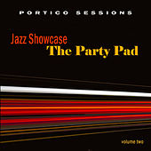 Jazz Showcase: The Party Pad, Vol. 2 by Various Artists