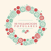 50 Villancicos Populares by Various Artists