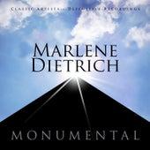 Monumental - Classic Artists - Marlene Dietrich by Marlene Dietrich