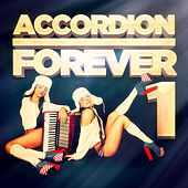 Accordion Forever, Vol. 1: 100 Tracks for the Ultimate Accordion Fan by Various Artists