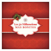 Los 50 Villancicos Más Bonitos de Various Artists
