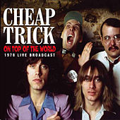 On Top of the World (Live) von Cheap Trick