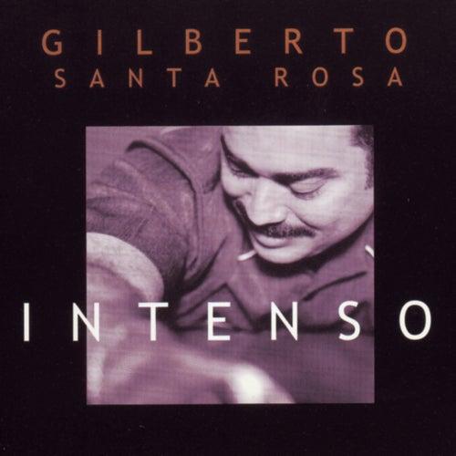Intenso de Gilberto Santa Rosa