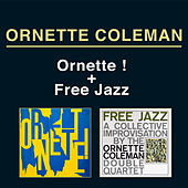 Ornette! + Free Jazz: A Collective Improvisation (Remastered Edition) [Bonus Track Version] by Ornette Coleman