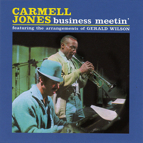 Business Meetin' (Bonus Track Version) by Carmell Jones