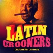 Crooners latinos de Various Artists
