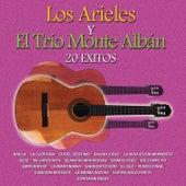 Los Arieles y el Trio Montealban: 20 Éxitos by Various Artists