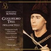 Rossini: Guglielmo Tell / Live Performance, Naples, Italy, December 12, 1965 by Teatro San Carlo Orchestra & Chorus