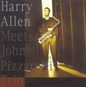 Harry Allen Meets The John Pizzarelli Trio von Harry Allen