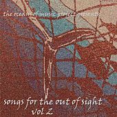Songs for the Out of Sight, Vol. 2 by Various Artists