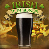 Irish Pub Songs (Re-Mastered Extended Edition) by Various Artists