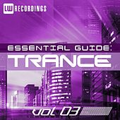 Essential Guide: Trance Vol. 03 - EP by Various Artists