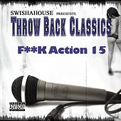 F**k Action 15 by Swisha House