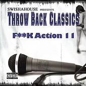 F**k Action 11 by Swisha House