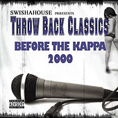 Before da Kappa 2000 by Swisha House