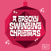 A Groovy Swinging Christmas de Various Artists