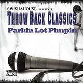 Parkin Lot Pimpin by Swisha House