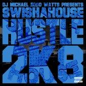 Hustle 2K H8te by Swisha House