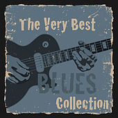 The Very Best Blues Collection de Various Artists