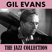 The Jazz Collection de Gil Evans