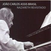 Nazareth Revisitado by João Carlos Assis Brasil