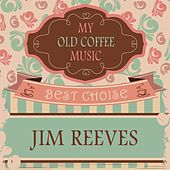 My Old Coffee Music by Jim Reeves