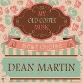My Old Coffee Music de Dean Martin