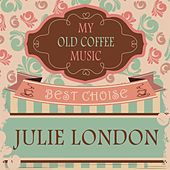 My Old Coffee Music by Julie London