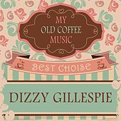 My Old Coffee Music by Dizzy Gillespie