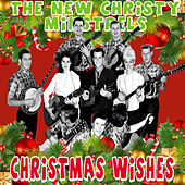 Christmas Wishes by The New Christy Minstrels