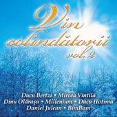 Vin colindatorii vol. 2 von Various Artists