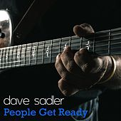 People Get Ready by Dave Sadler