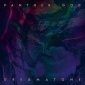 Dreamatone by Panther God