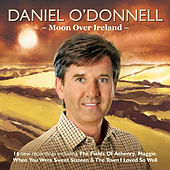 Moon Over Ireland de Daniel O'Donnell