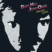 Private Eyes (Expanded Edition) de Daryl Hall & John Oates